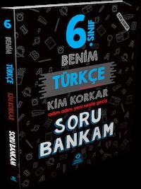 6. Sınıf Benim Türkçe Kim Korkar Soru Bankam